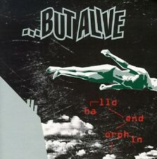 BUT ALIVE - HALLO ENDORPHIN  CD NEU