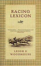 Racing Lexicon by John Leigh, David Woodhouse (Hardback, 2005)