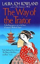 The Way of the Traitor, Laura Joh Rowland, Good Condition, Book