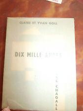 CLAIRE & YVAN GOLL DIX MILLE AUBES DESSINS CHAGALL  FALAIZE EO 1951  957 Ex