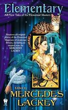 Elemental Masters Ser.: Elementary by Mercedes Lackey (2013, Paperback)