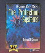 Design of Water-Based Fire Protection Systems, Gagnon, Robert, Good Book