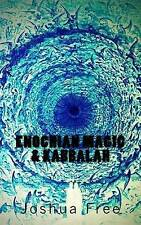 Enochian Magic & Kabbalah  : Summoning Angels, Aliens, UFOs and Other Divine...