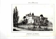 LITHOGRAPHIE  TIREE DE LA GUIENNE MONUMENTALE 19ème CHATEAU DE VAYRES GIRONDE