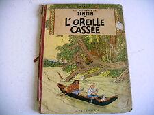 TINTIN L' OREILLE CASSEE 4e plat B 9 - 1954