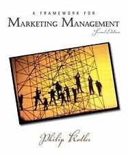 Framework for Marketing Management, A (2nd Edition) by Kotler, Philip, Good Book