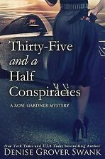 Rose Gardner Mystery: Thirty-Five and a Half Conspiracies No. 8 by Denise...
