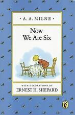 Winnie-The-Pooh: Now We Are Six by A. A. Milne (1992, Paperback)