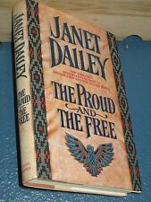 The Proud and the Free by Janet Dailey HC/DJ 1st *FREE SHIPPING*  0316171654
