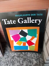 Tate Gallery, Highlights der Tate