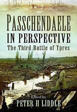 Passchendaele in Perspective, Peter Liddle