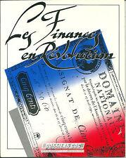 Les finances en Révolution de l'Ancien Régime à la Caisse & Dépôts Consignations