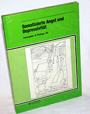 SOMATISIERTE ANGST UND DEPRESSIVITÄT - W. Pöldinger (Hrsg) - OVP