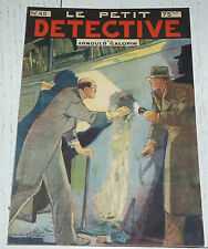 N°45 LE PETIT DETECTIVE ARNOULD GALOPIN 1930 ILLUSTRATIONS MAITREJEAN