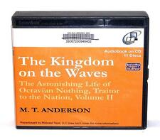 BOOK/AUDIOBOOK CD Age 14+ M.T. Anderson Fiction THE KINGDOM ON THE WAVES