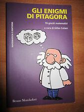 G. COHEN, Gli enigmi di Pitagora. 76 giochi matematici, MONDADORI, 2013  - P2
