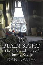 In Plain Sight: The Life and Lies of Jimmy Savil, Davies, Dan, New
