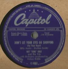 78 Rpm Record Nat King Cole Don't Let Your Eyes Go Shopping / Pretend