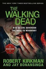 The Walking Dead: Rise of the Governor & The Road to Woodbury Kirkman/Bonansinga