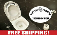 Put Me Down Bathroom Toilet Seat Decal with Hand Vinyl Lettering funny meme