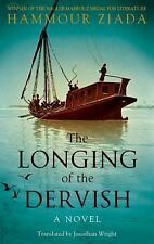The Longing of the Dervish: A Novel (Hoopoe Fiction)