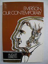 August Derleth – EMERSON, OUR CONTEMPORARY (1970) – First Edition