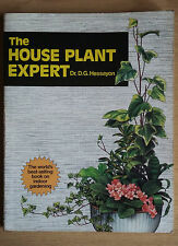 THE HOUSE PLANT EXPERT BY DR. D. G. HESSAYON 9th IMPRESSION