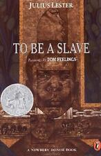 To Be a Slave - Julius Lester (Paperback) Newbery Winner YA/Teen