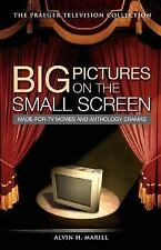 Big Pictures on the Small Screen: Made-for-TV Movies and Anthology Dramas (The P