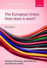 The European Union: How Does it Work? (New European Union Series)-ExLibrary