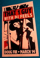 That 1 Guy with DJ Feels 2015 Original Concert Show Gig Poster
