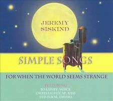 Jeremy Siskind-Simple Songs (for When the World Seems Strange)  CD NEW