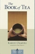 The Book of Tea (Shambhala Classics), Kakuzo Okakura, New Book