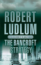 "The Bancroft Strategy Robert Ludlum ""AS NEW"" Book"