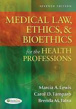 Medical Law, Ethics, and Bioethics for the Health Professions by Marcia A....