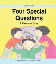 Four Special Questions: A Passover Story Festival Time! Paperback