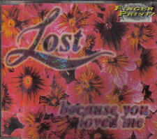 Lost -Because You loved Me cd maxi single 6 tracks Italo Dance