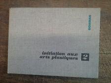 initiation aux arts plastiques 2 / Bordas