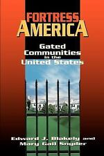 Fortress America:   Gated Communities in the United States-ExLibrary