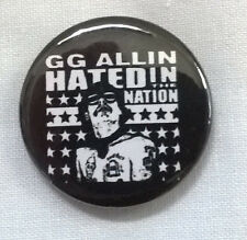 """GG Allin - Hated In The Nation, 1"""" / 25mm Button Badge, D Pin, Punk"""