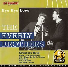 THE EVERLY BROTHERS : BYE BYE LOVE - GREATEST HITS / CD - NEUWERTIG