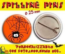Spilla Spillina Pins 25 mm Collezione Halloween ragnatela con ragno simpatico