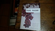 Pure Pagan Seven Centuries of Greek Poems and Fragments by Burton Raffel 2004