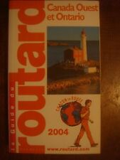 Guide du Routard - Canada Ouest et Ontario - Edition 2004