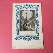 Image Pieuse Pintard A Lyon Allons A Dieu XIXè HOLY CARD 19thC Santino