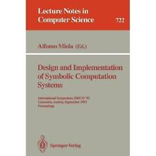 Design and Implementation of Symbolic Computation Systems: Internation-ExLibrary