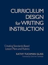 Curriculum Design for Writing Instruction: Creating Standards-Based Lesson Plan