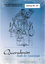 Buch: Auto Reparaturanleitung Unimog 401 - 411Querschnitt durch die Autotechnik