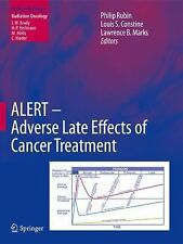 Medical Radiology Ser.: ALERT - Adverse Late Effects of Cancer Treatment Vol....