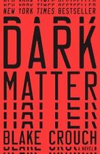 Dark Matter: A Novel by Crouch, Blake